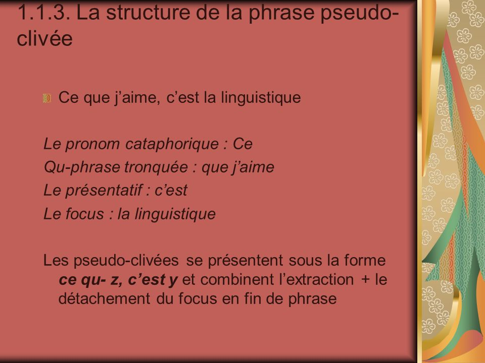 1.1.3. La structure de la phrase pseudo-clivée