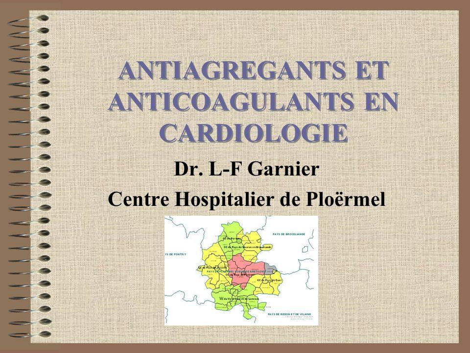 ANTIAGREGANTS ET ANTICOAGULANTS EN CARDIOLOGIE