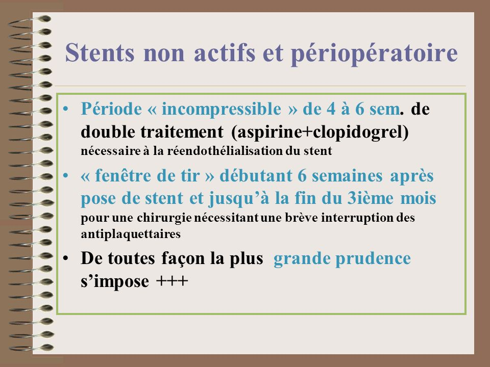 Stents non actifs et périopératoire