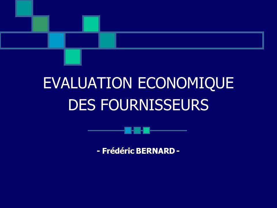 EVALUATION ECONOMIQUE DES FOURNISSEURS