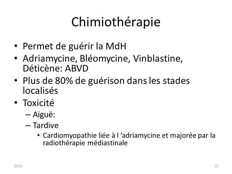 Chimiothérapie Permet de guérir la MdH