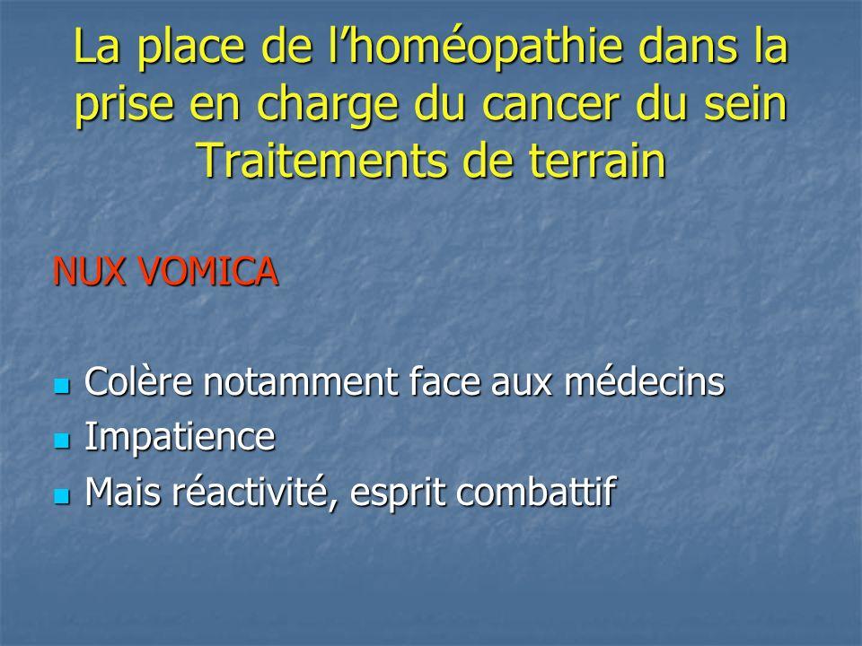 La place de l'homéopathie dans la prise en charge du cancer du sein Traitements de terrain