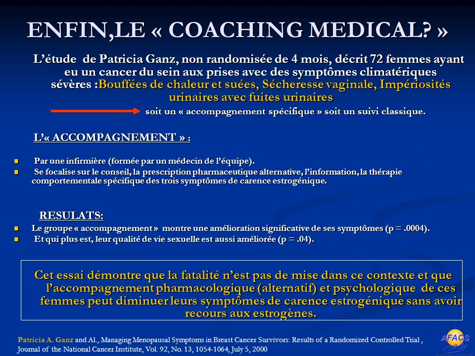 ENFIN,LE « COACHING MEDICAL »