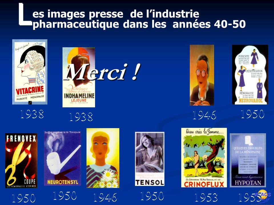L es images presse de l'industrie pharmaceutique dans les années 40-50. 1938. 1946. 1950. 1938.
