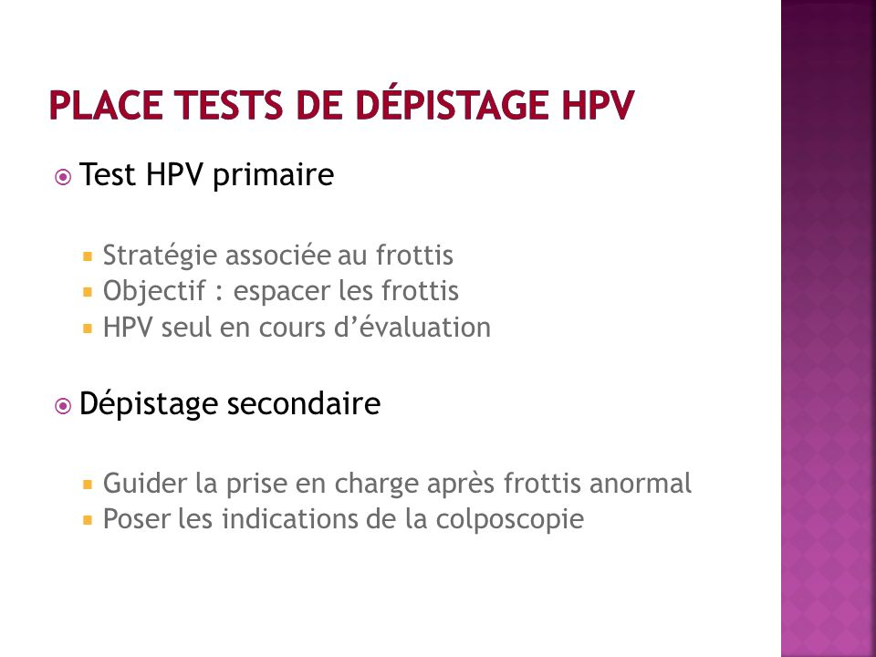 Place tests de dépistage HPV