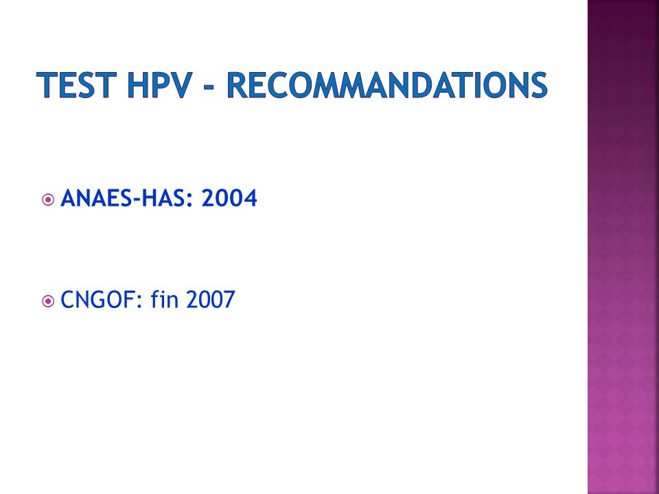 Test HPV - Recommandations