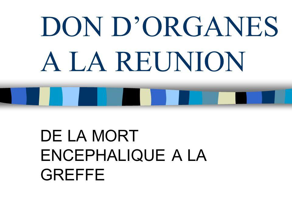 DON D'ORGANES A LA REUNION
