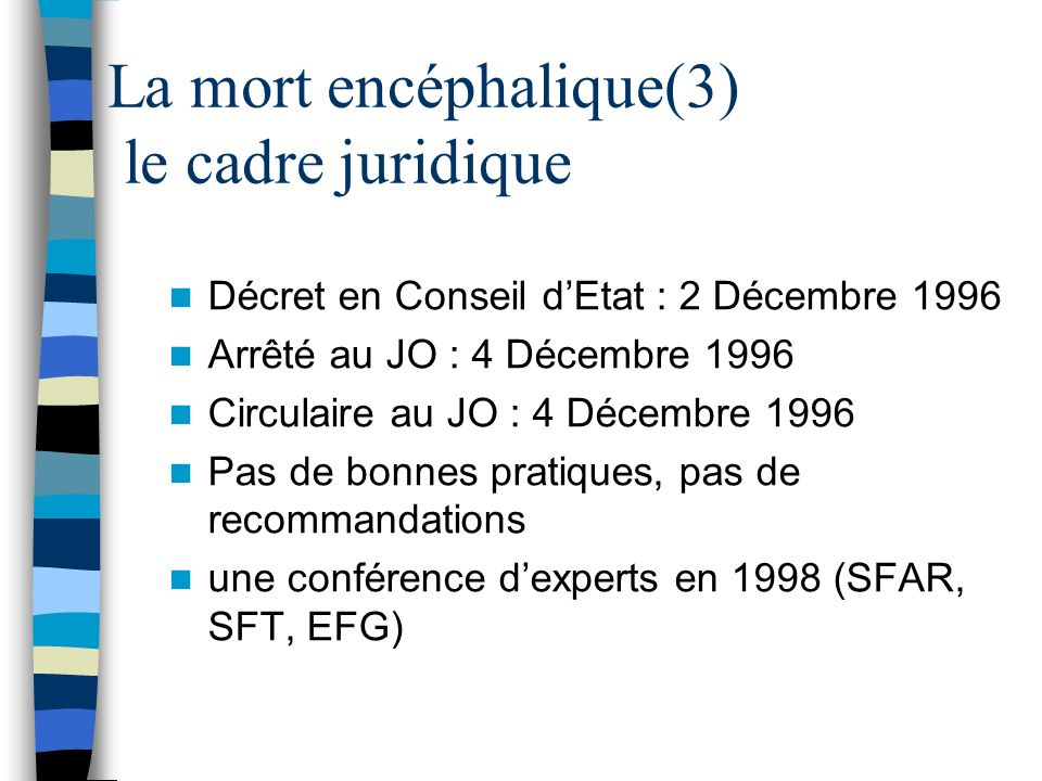 La mort encéphalique(3) le cadre juridique