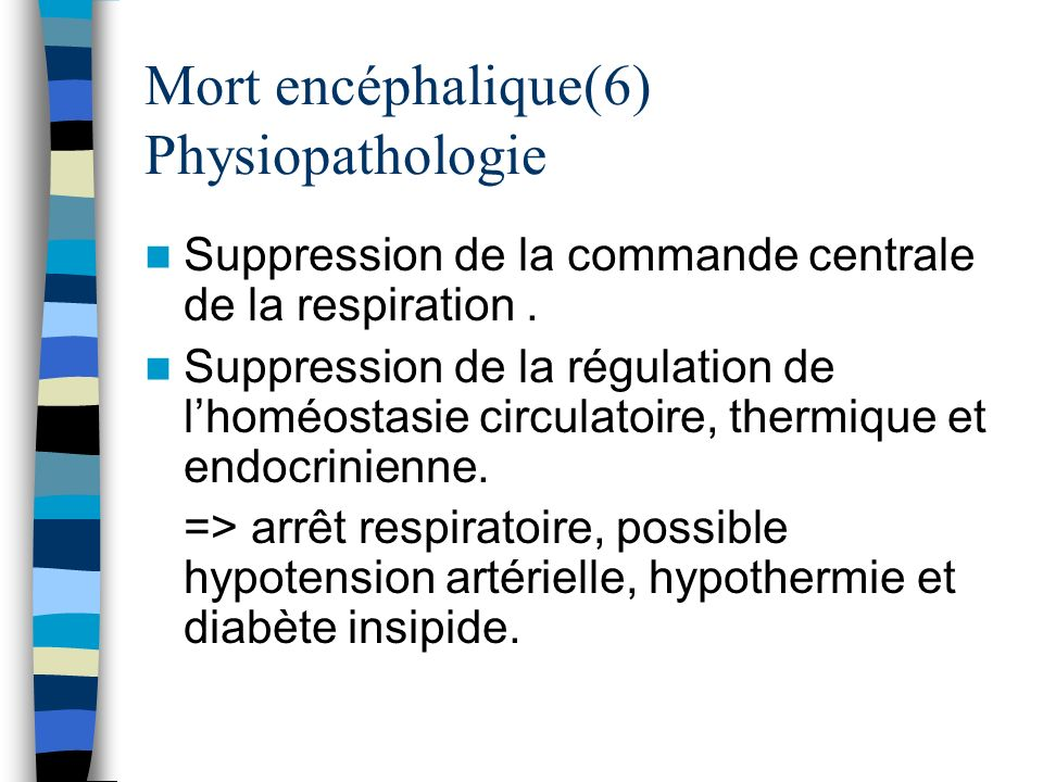Mort encéphalique(6) Physiopathologie