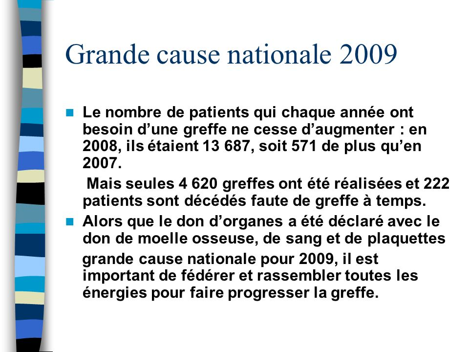 Grande cause nationale 2009