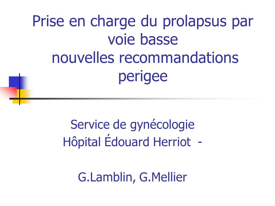 Service de gynécologie Hôpital Édouard Herriot - G.Lamblin, G.Mellier