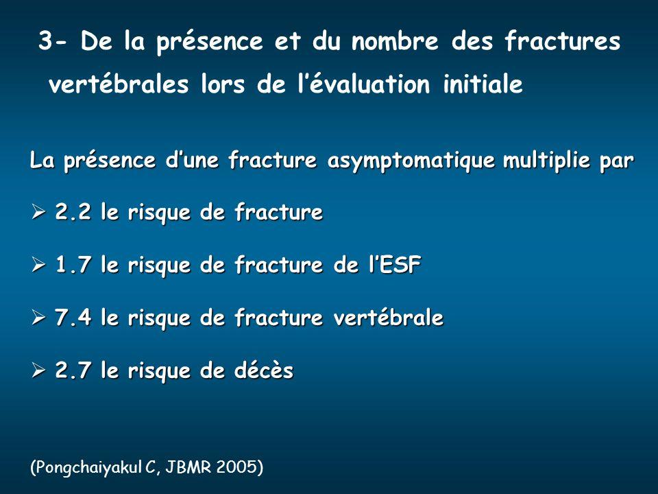 3- De la présence et du nombre des fractures