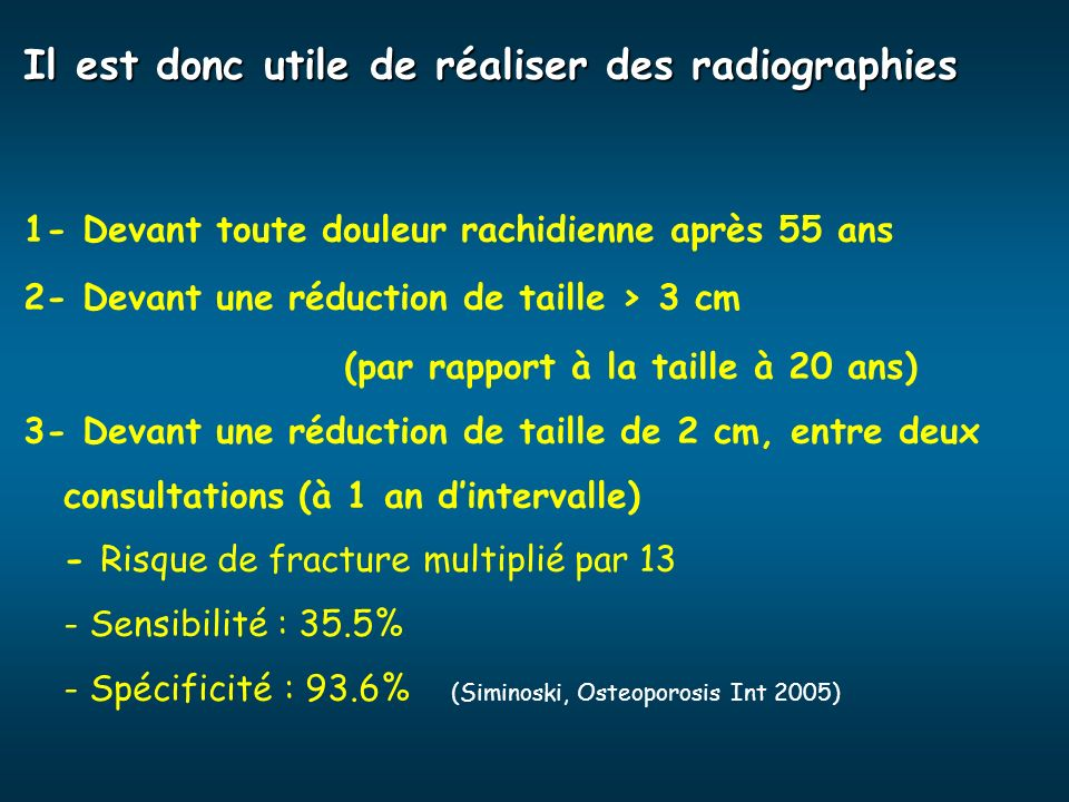 Il est donc utile de réaliser des radiographies