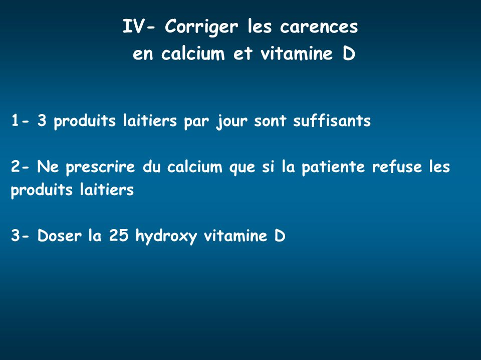 IV- Corriger les carences en calcium et vitamine D
