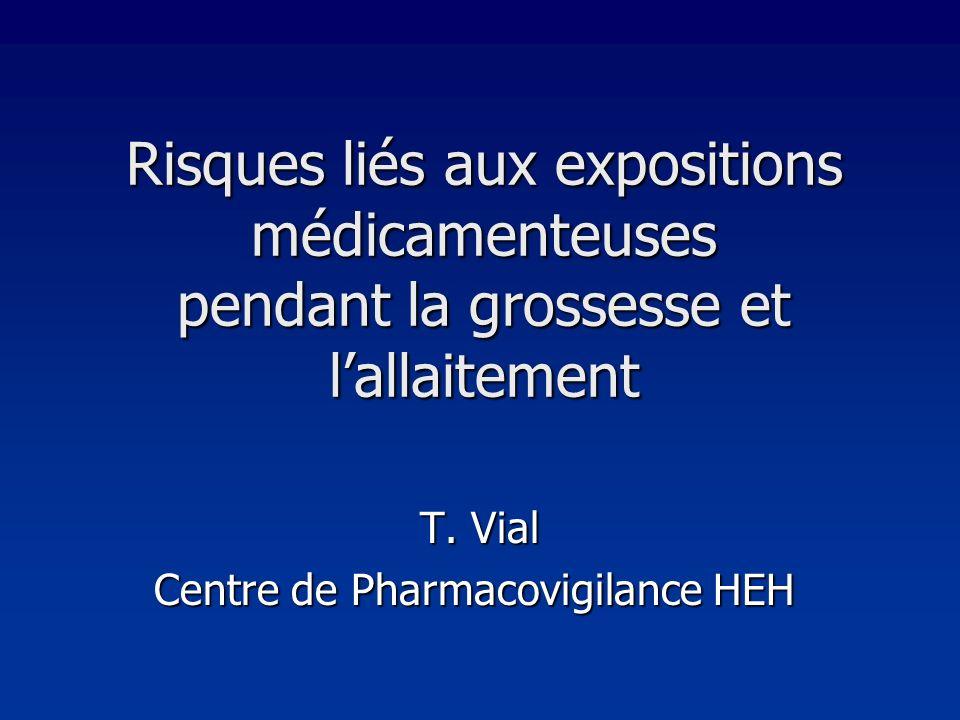 T. Vial Centre de Pharmacovigilance HEH