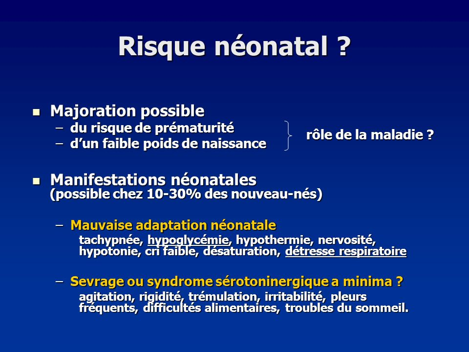 Risque néonatal Majoration possible