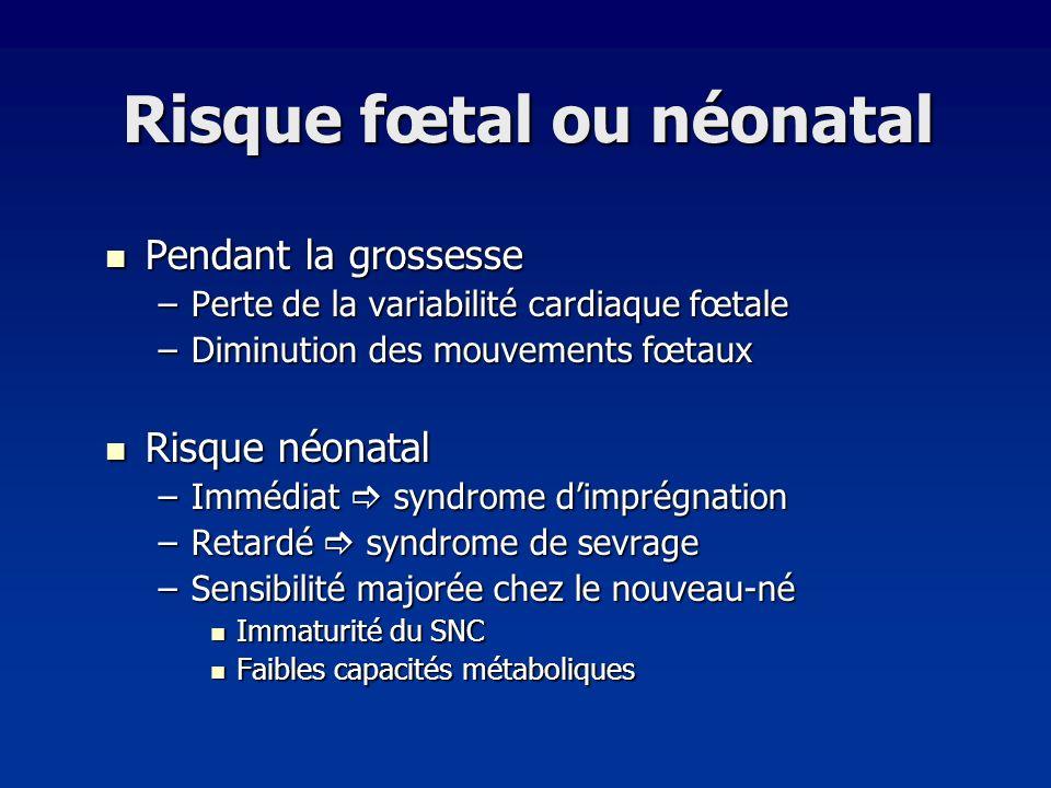 Risque fœtal ou néonatal