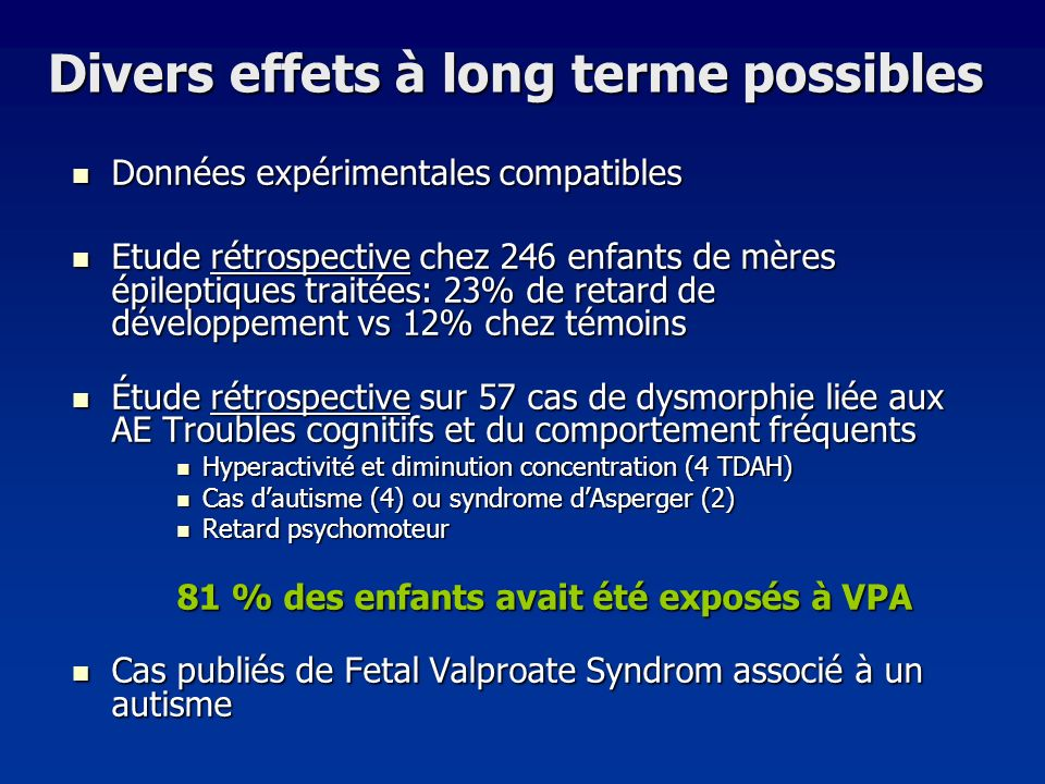 Divers effets à long terme possibles