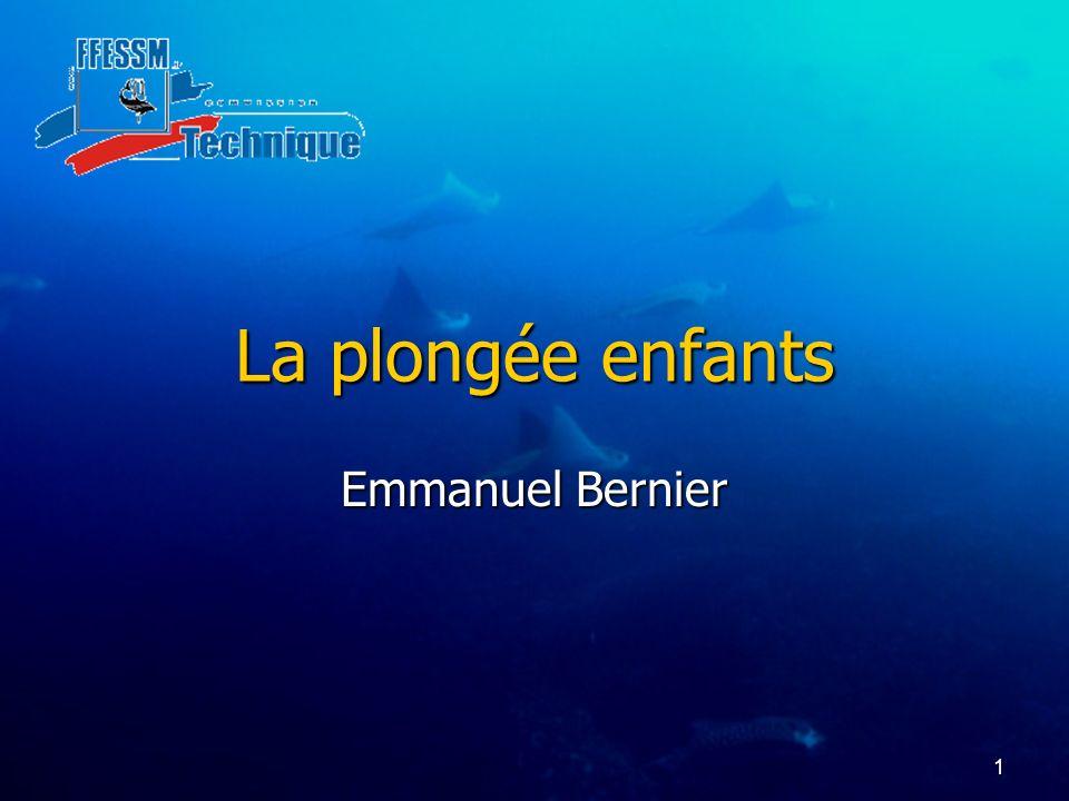 La plongée enfants Emmanuel Bernier