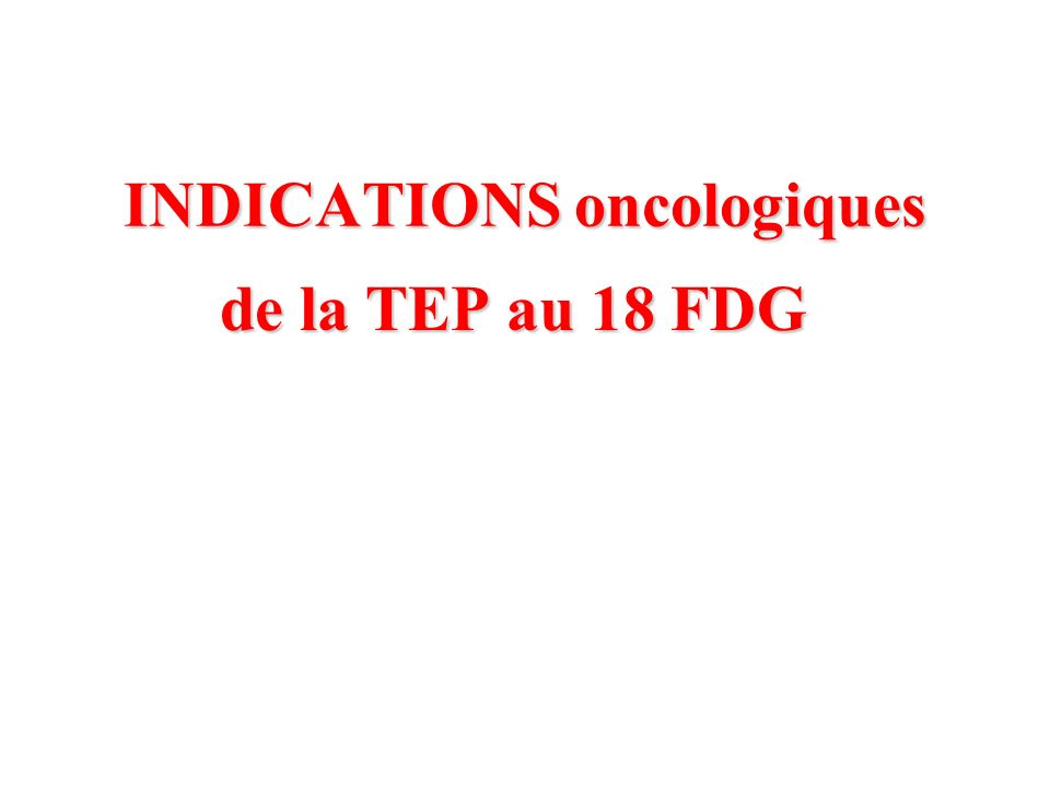 INDICATIONS oncologiques