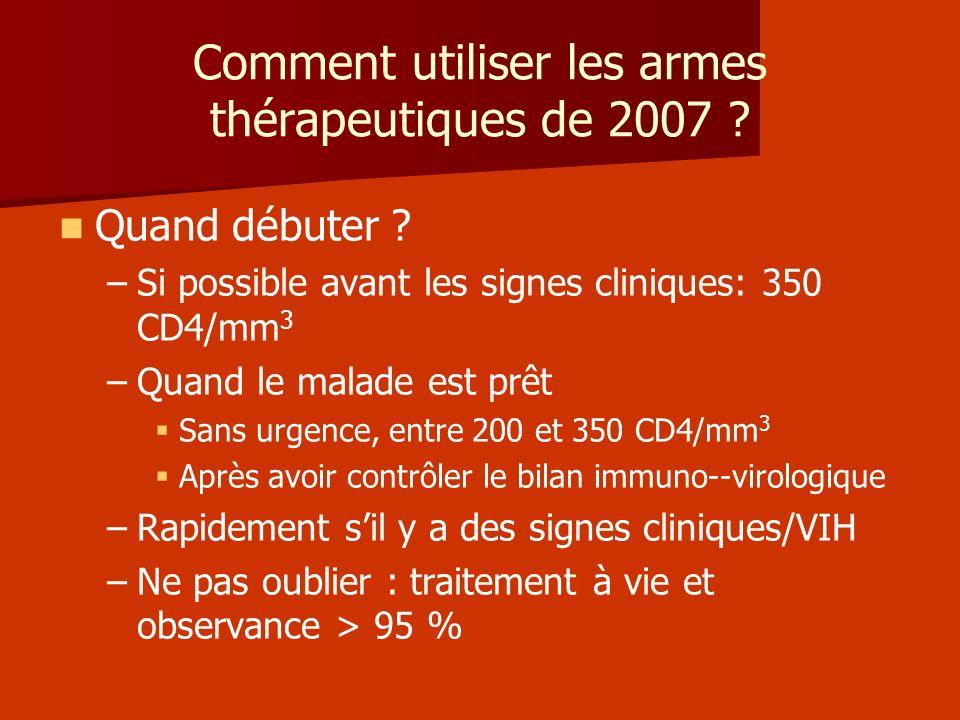 Comment utiliser les armes thérapeutiques de 2007