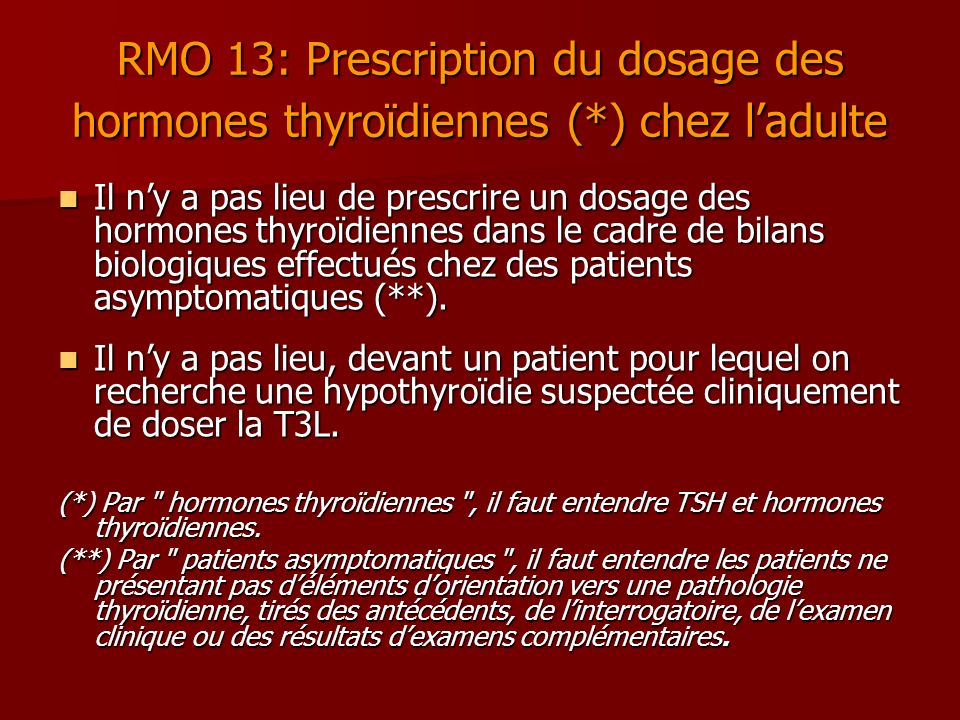 RMO 13: Prescription du dosage des hormones thyroïdiennes (