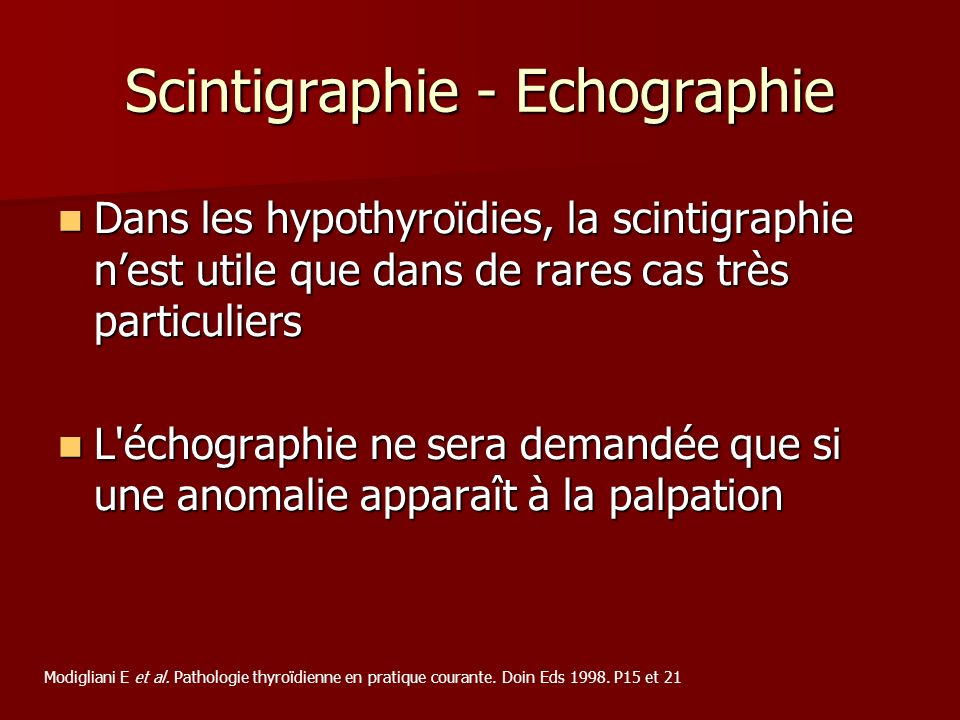 Scintigraphie - Echographie