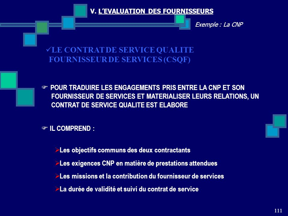 LE CONTRAT DE SERVICE QUALITE FOURNISSEUR DE SERVICES (CSQF)