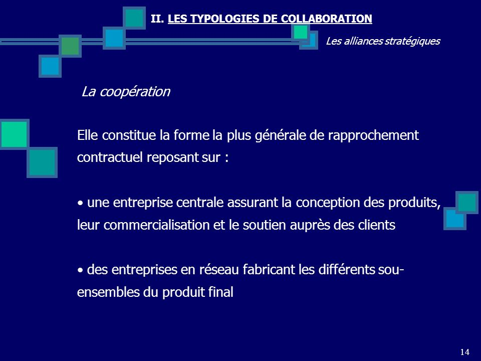 II. LES TYPOLOGIES DE COLLABORATION