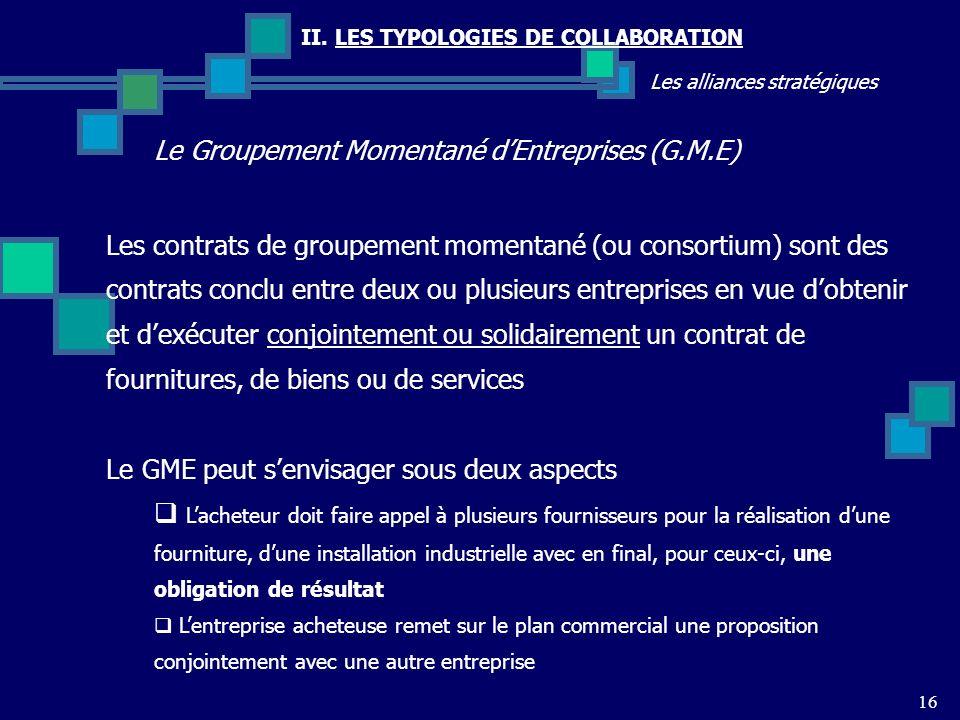 Le Groupement Momentané d'Entreprises (G.M.E)