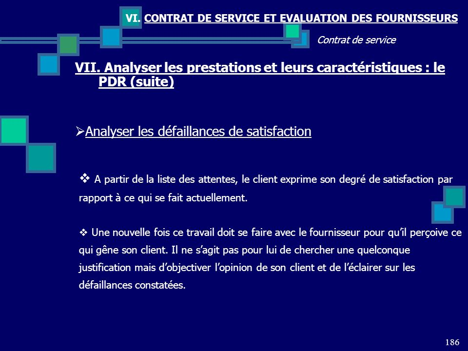 Analyser les défaillances de satisfaction