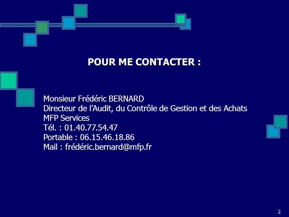 POUR ME CONTACTER : Monsieur Frédéric BERNARD