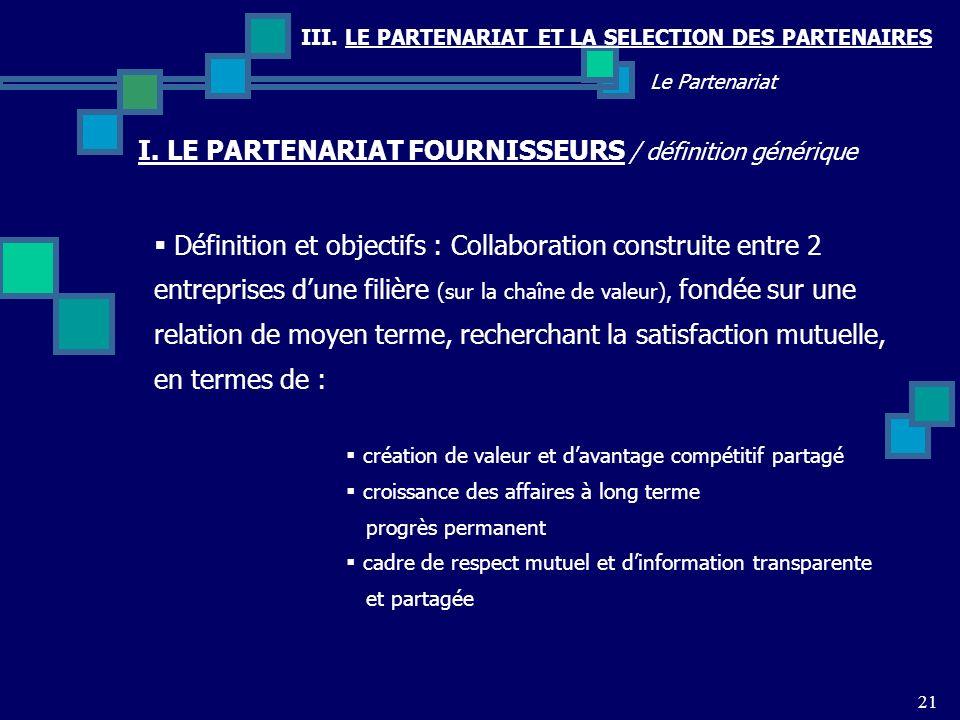 I. LE PARTENARIAT FOURNISSEURS / définition générique