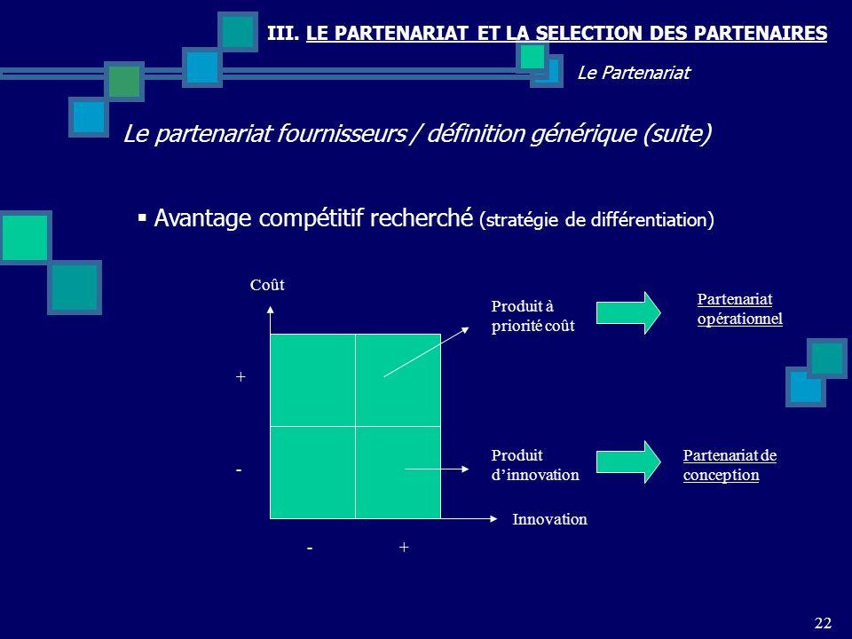 Le partenariat fournisseurs / définition générique (suite)