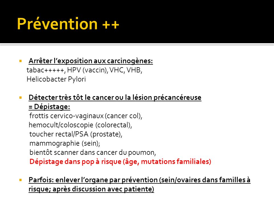 Prévention ++ Arrêter l'exposition aux carcinogènes: