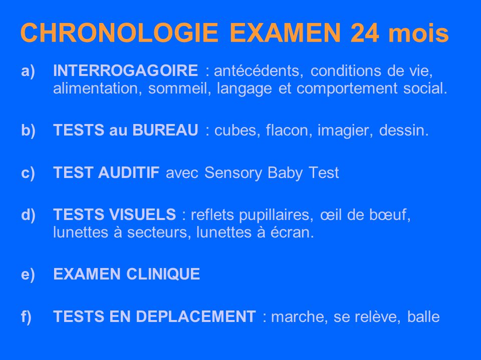 CHRONOLOGIE EXAMEN 24 mois