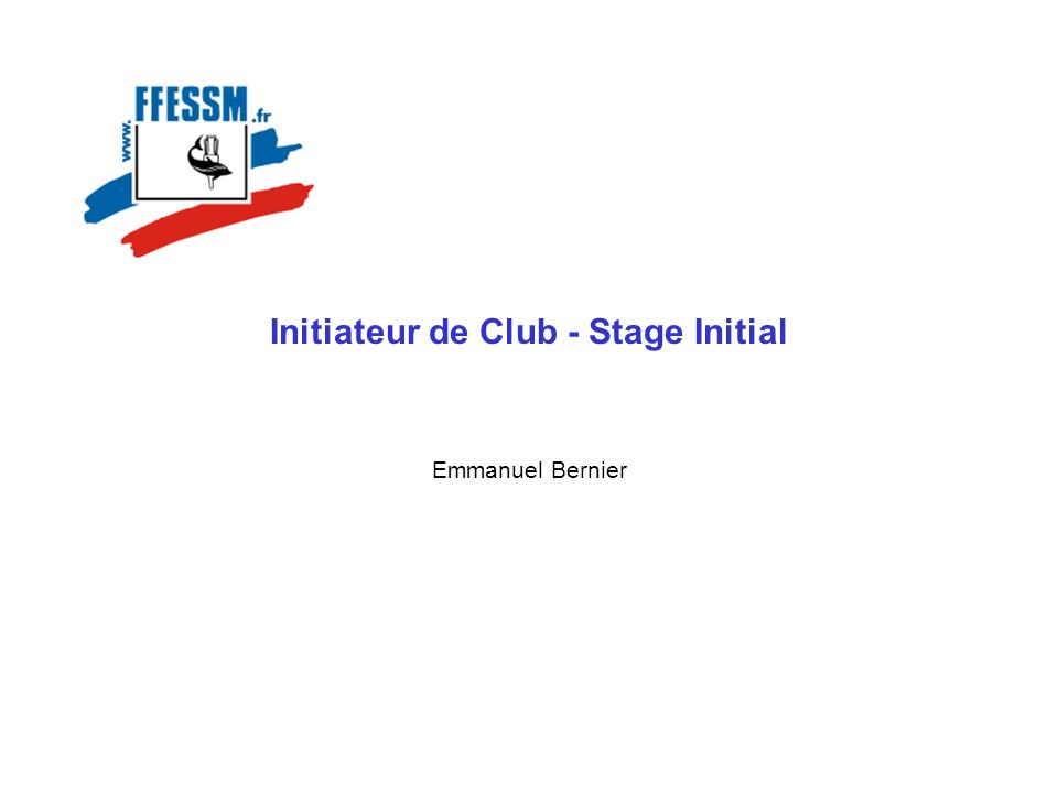 Initiateur de Club - Stage Initial