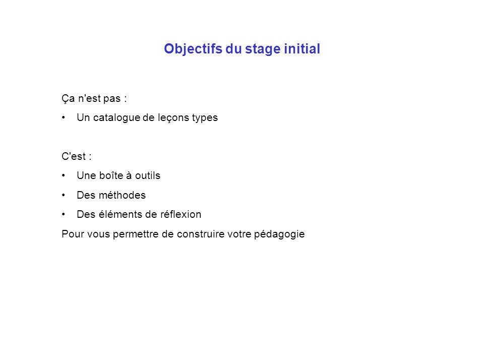 Objectifs du stage initial