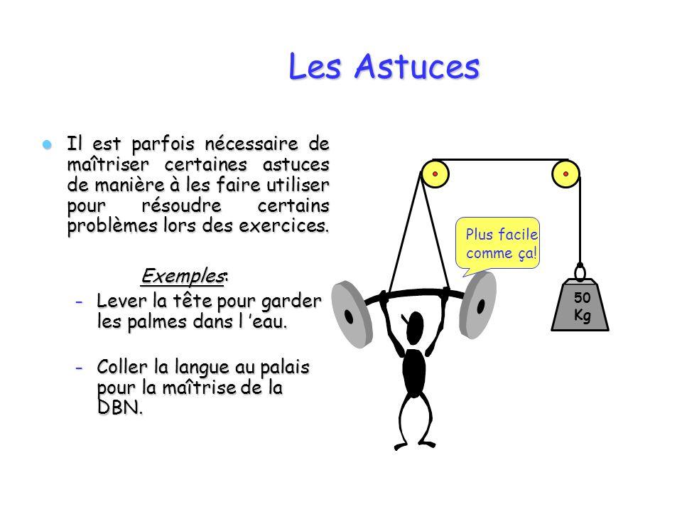 Les Astuces