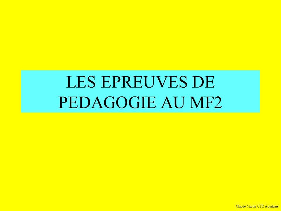 LES EPREUVES DE PEDAGOGIE AU MF2