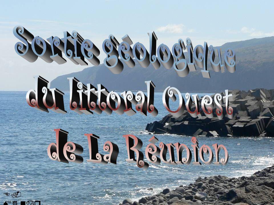 Sortie géologique du littoral Ouest de La Réunion