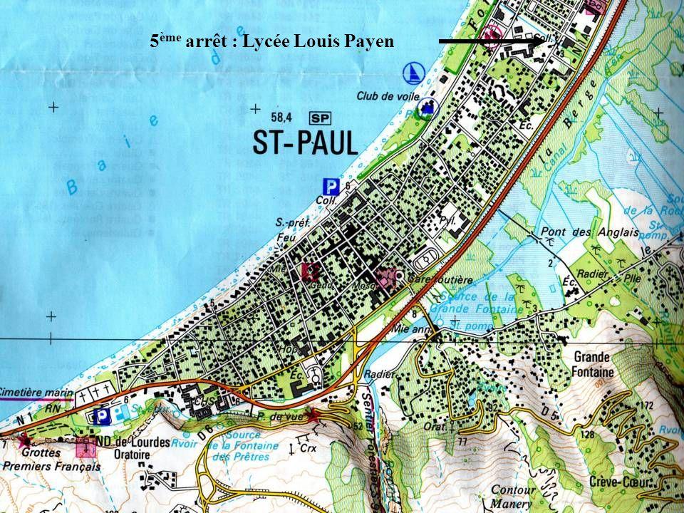 5ème arrêt : Lycée Louis Payen