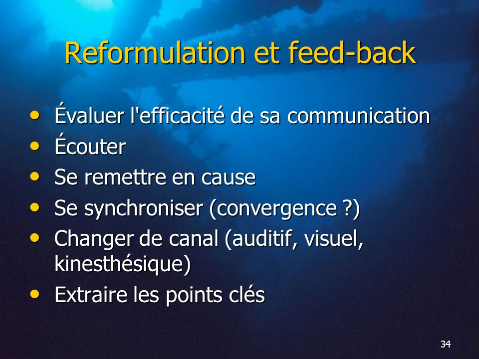 Reformulation et feed-back