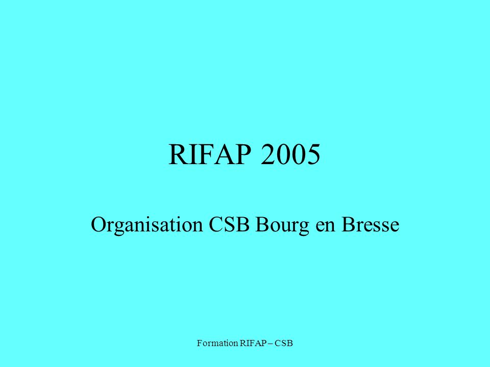 Organisation CSB Bourg en Bresse
