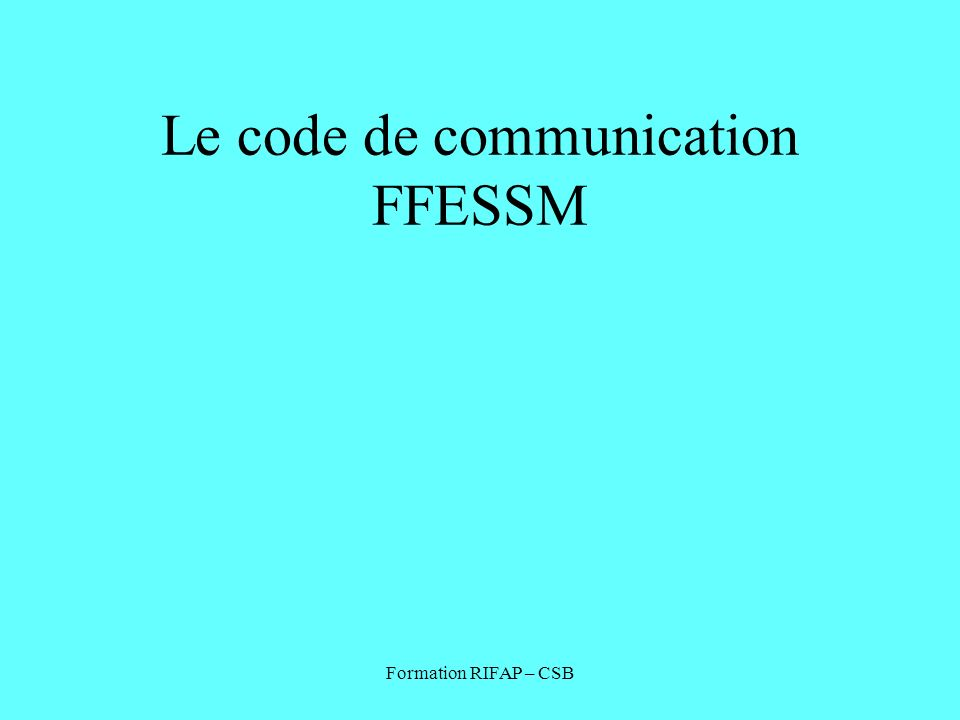 Le code de communication FFESSM