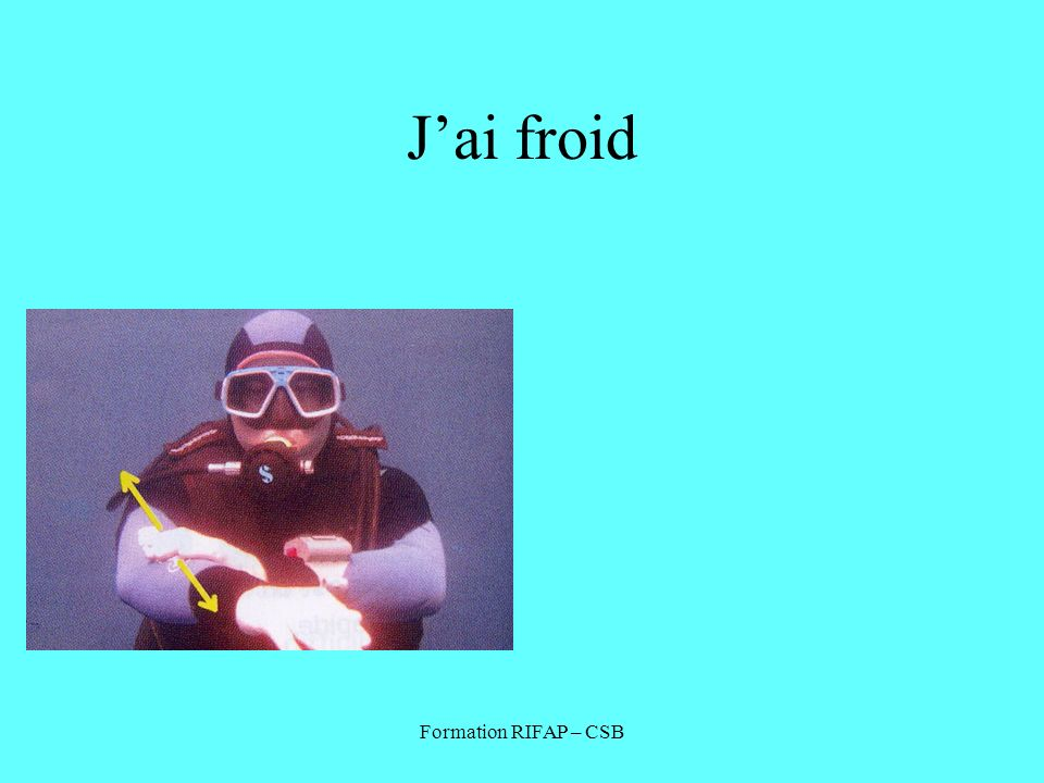 J'ai froid Formation RIFAP – CSB