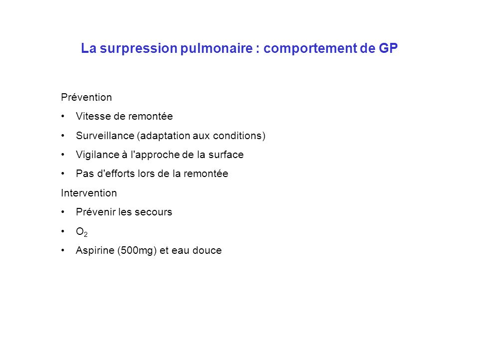 La surpression pulmonaire : comportement de GP