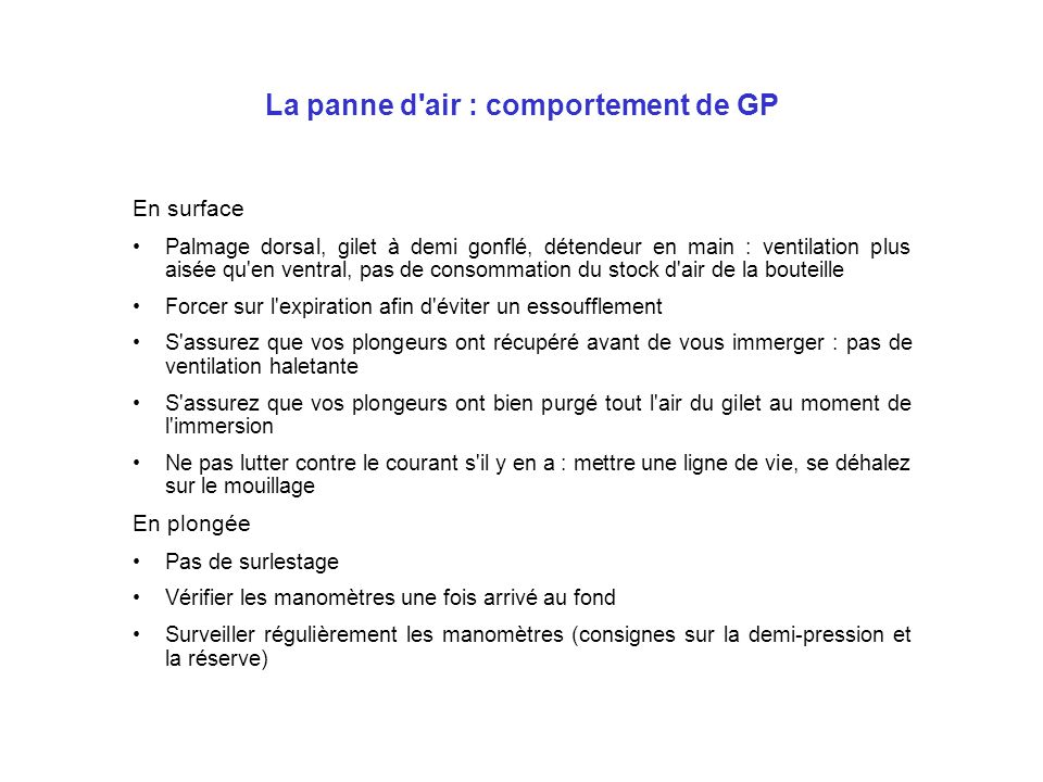 La panne d air : comportement de GP