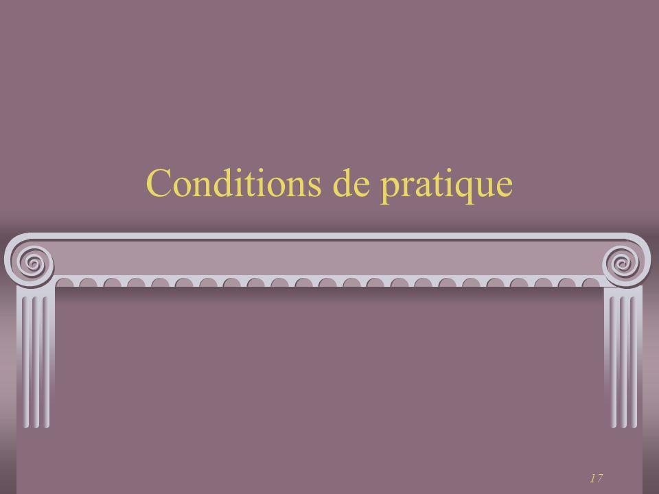 Conditions de pratique