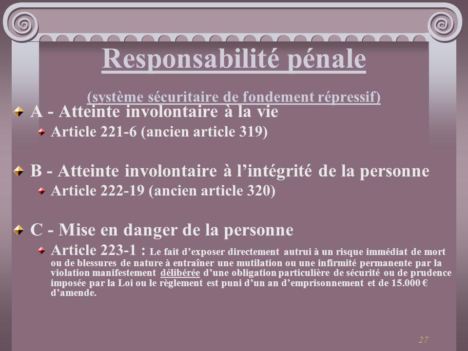 Responsabilité pénale (système sécuritaire de fondement répressif)